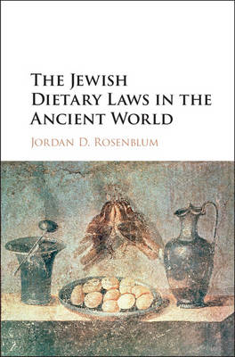 The Jewish Dietary Laws in the Ancient World (Hardback)