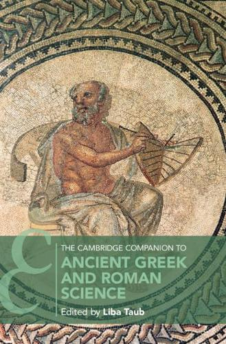 The Cambridge Companion to Ancient Greek and Roman Science - Cambridge Companions to Philosophy (Hardback)