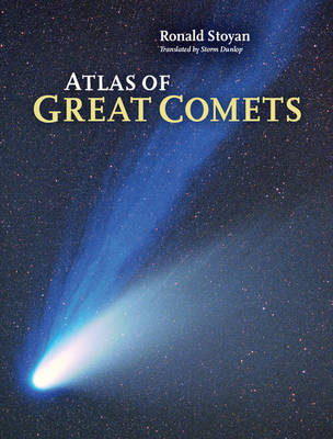 Atlas of Great Comets (Hardback)