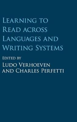 Learning to Read across Languages and Writing Systems (Hardback)