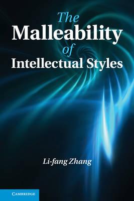 The Malleability of Intellectual Styles (Hardback)