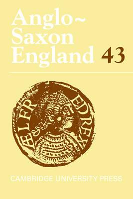 Anglo-Saxon England: Volume 43 (Hardback)