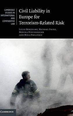 Cambridge Studies in International and Comparative Law: Civil Liability in Europe for Terrorism-Related Risk Series Number 123 (Hardback)