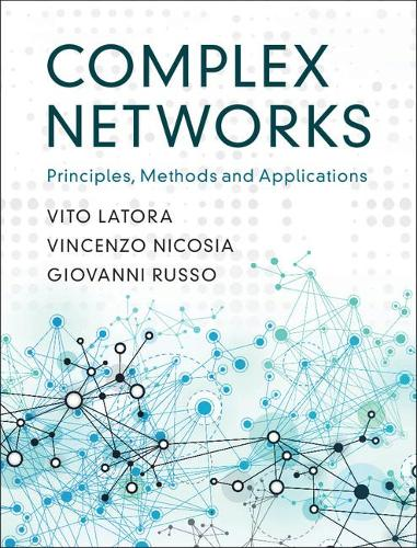 Complex Networks: Principles, Methods and Applications (Hardback)