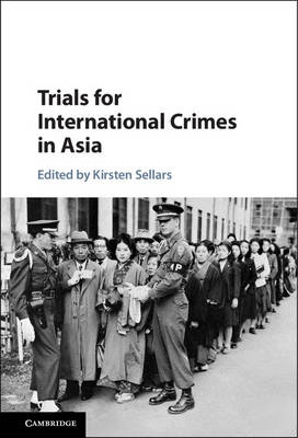 Trials for International Crimes in Asia (Hardback)