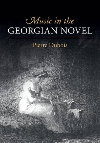 Music in the Georgian Novel (Hardback)