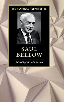 The Cambridge Companion to Saul Bellow - Cambridge Companions to Literature (Hardback)