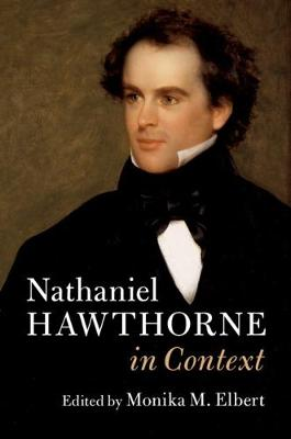 Literature in Context: Nathaniel Hawthorne in Context (Hardback)
