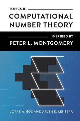 Topics in Computational Number Theory Inspired by Peter L. Montgomery (Hardback)