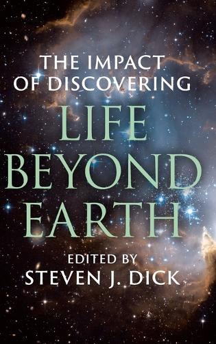 The Impact of Discovering Life beyond Earth (Hardback)