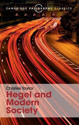 Hegel and Modern Society - Cambridge Philosophy Classics (Hardback)