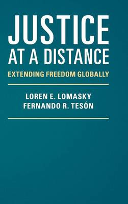 Justice at a Distance: Extending Freedom Globally (Hardback)