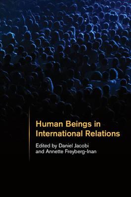 Human Beings in International Relations (Hardback)