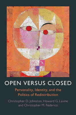 Open versus Closed: Personality, Identity, and the Politics of Redistribution (Hardback)