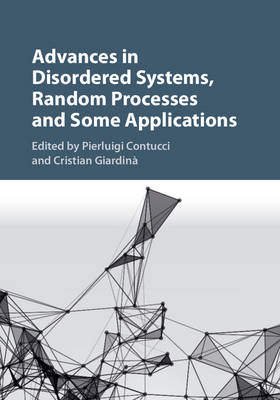 Advances in Disordered Systems, Random Processes and Some Applications (Hardback)
