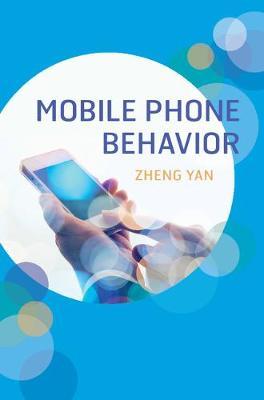 Mobile Phone Behavior (Hardback)