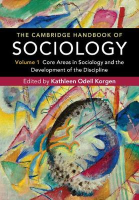 The The Cambridge Handbook of Sociology 2 Volume Hardback Set The Cambridge Handbook of Sociology: Volume 1 (Hardback)