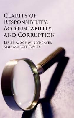 Clarity of Responsibility, Accountability, and Corruption (Hardback)