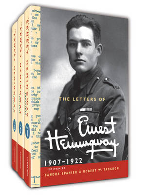 The Letters of Ernest Hemingway Hardback Set Volumes 1-3: Volume 1-3 - The Cambridge Edition of the Letters of Ernest Hemingway