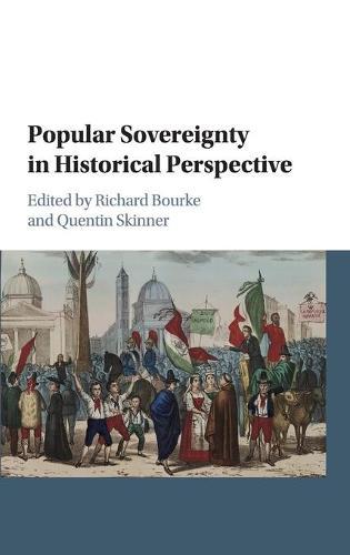 Popular Sovereignty in Historical Perspective (Hardback)