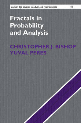 Cambridge Studies in Advanced Mathematics: Fractals in Probability and Analysis Series Number 162 (Hardback)