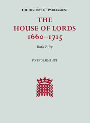 The House of Lords, 1660-1715 5 Volume Hardback Set