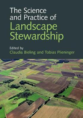 The Science and Practice of Landscape Stewardship (Hardback)