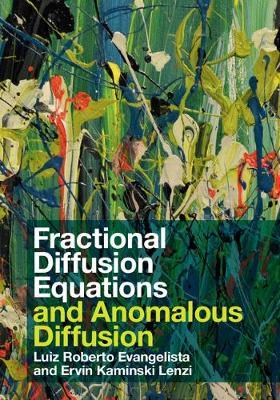 Fractional Diffusion Equations and Anomalous Diffusion (Hardback)