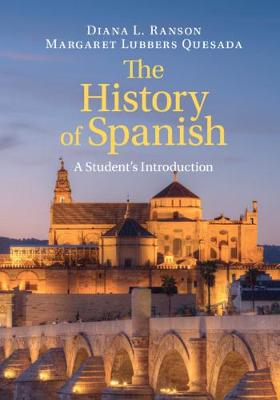 The History of Spanish: A Student's Introduction (Hardback)