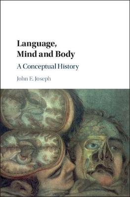 Language, Mind and Body: A Conceptual History (Hardback)