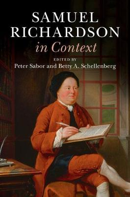 Samuel Richardson in Context - Literature in Context (Hardback)