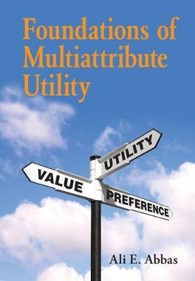 Foundations of Multiattribute Utility (Hardback)