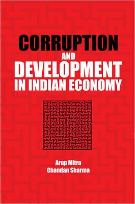 Corruption and Development in Indian Economy (Hardback)