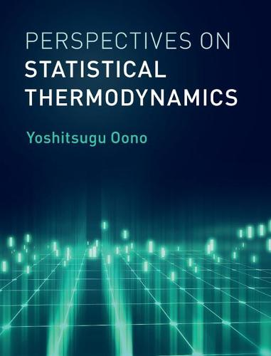 Perspectives on Statistical Thermodynamics (Hardback)