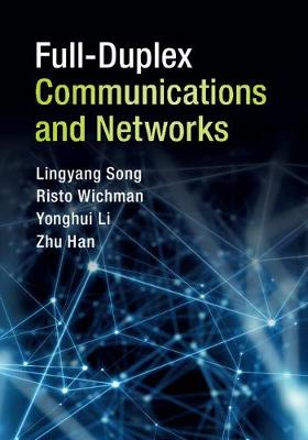 Full-Duplex Communications and Networks (Hardback)