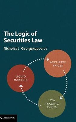 The Logic of Securities Law (Hardback)