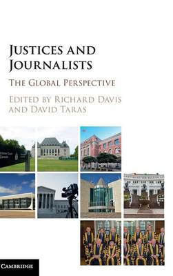 Justices and Journalists: The Global Perspective (Hardback)