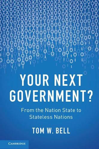 Your Next Government?: From the Nation State to Stateless Nations (Hardback)