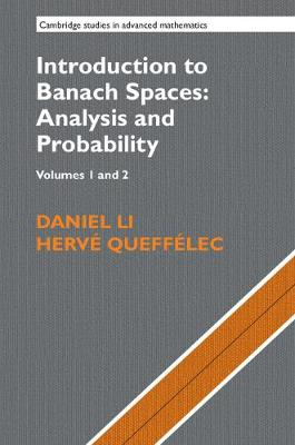 Introduction to Banach Spaces: Analysis and Probability - Cambridge Studies in Advanced Mathematics 167
