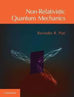 Non-Relativistic Quantum Mechanics (Hardback)