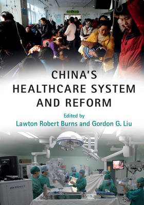 China's Healthcare System and Reform (Hardback)