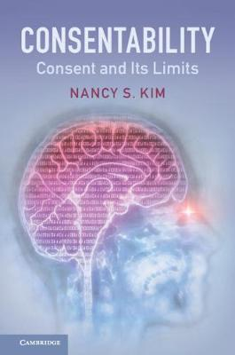 Consentability: Consent and its Limits (Hardback)