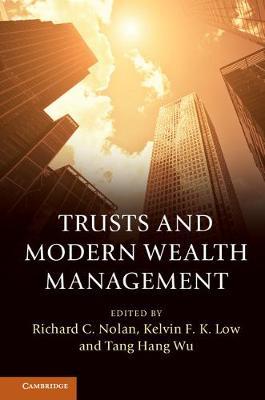 Trusts and Modern Wealth Management (Hardback)
