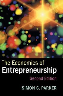 The Economics of Entrepreneurship (Hardback)
