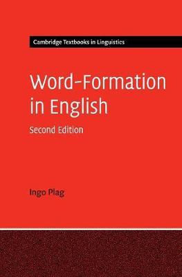 Word-Formation in English - Cambridge Textbooks in Linguistics (Hardback)