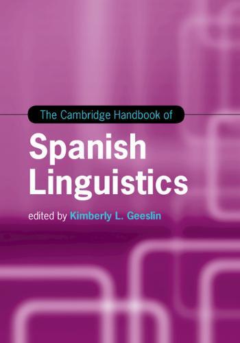 Cambridge Handbooks in Language and Linguistics: The Cambridge Handbook of Spanish Linguistics (Hardback)
