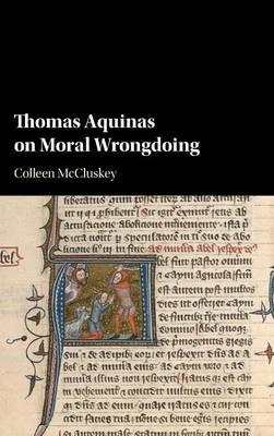 Thomas Aquinas on Moral Wrongdoing (Hardback)
