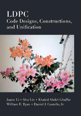 LDPC Code Designs, Constructions, and Unification (Hardback)