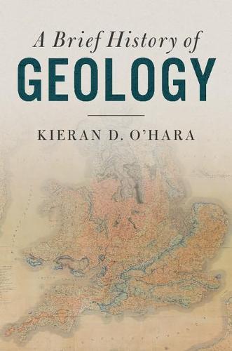 A Brief History of Geology (Hardback)