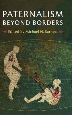 Paternalism beyond Borders (Hardback)